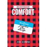 Jodi Schwen book launch and book signing event, Northern Comfort: The Musings of Jacqueline Pine Savage